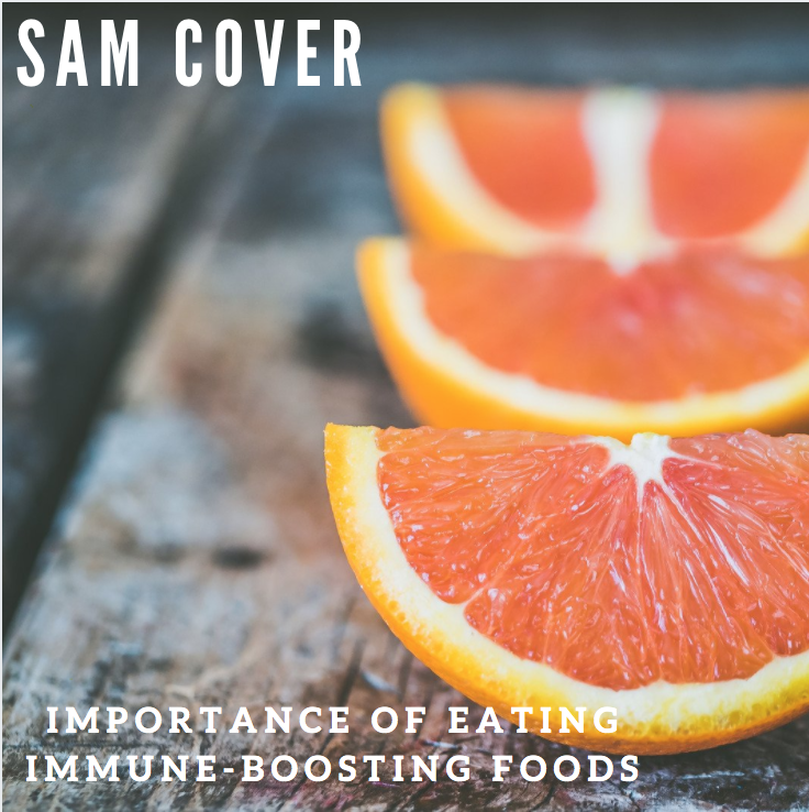 Sam Cover Spokane Washington Stresses Importance of Eating Immune-Boosting Foods